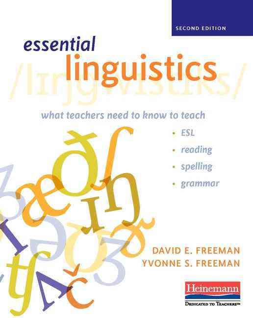 Essential Linguistics By Freeman, David E./ Freeman, Yvonne